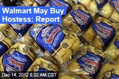 Walmart May Buy Hostess: Report
