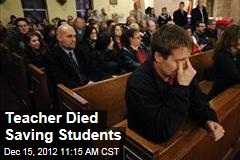 Teacher Died Saving Students