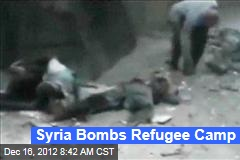 Syria Bombs Refugee Camp