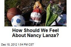 How Should We Feel About Nancy Lanza?