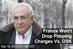 France Won't Drop Pimping Charges Vs. DSK