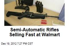 Semi-Automatic Rifles Selling Fast at Walmart