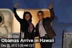 Obamas Arrive in Hawaii