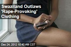 Swaziland Outlaws 'Rape-Provoking' Clothing