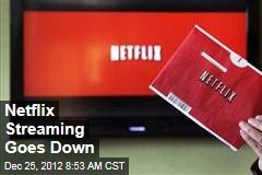 Netflix Streaming Goes Down