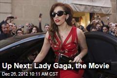 Up Next: Lady Gaga, the Movie
