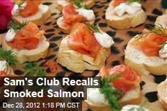 Sam's Club Recalls Smoked Salmon