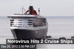 Norovirus Hits 2 Cruise Ships