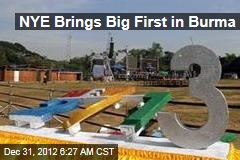 NYE Brings Big First in Burma