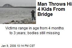 Man Throws His 4 Kids From Bridge
