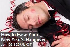How to Ease Your New Year's Hangover