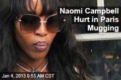 Naomi Campbell Mugged in Paris