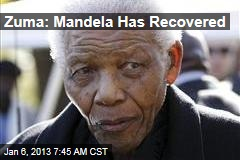 Zuma: Mandela Has Recovered