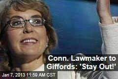 Conn. Lawmaker to Giffords: 'Stay Out!'