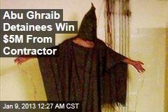 Abu Ghraib Detainees Win $5M Payout