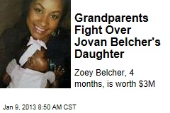 Grandparents Fight Over Jovan Belcher's Daughter