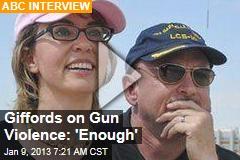 Giffords on Gun Violence: 'Enough'