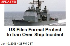 US Files Formal Protest to Iran Over Ship Incident