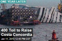 400 Toil to Raise Costa Concordia