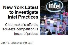 New York Latest to Investigate Intel Practices