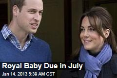 Royal Baby Due in July
