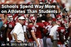 Schools Spend Way More on Athletes Than Students