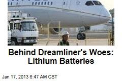 Dreamliner's Woes Blamed on Lithium Batteries