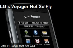 LG's Voyager Not So Fly