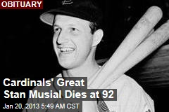 Cardinals' Great Stan Musial Dies at 92