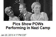 Pics Show POWs Laughing, Dancing in Nazi Camp