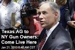 Texas AG to NY Gun Owners: Come Live Here