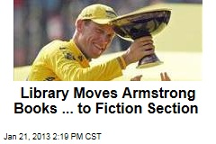 Library Moves Armstrong Books ... to Fiction Section