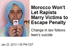 Morocco Won't Let Rapists Marry Victims to Escape Penalty