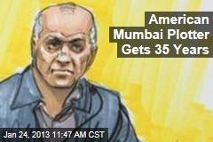 American Mumbai Plotter Gets 35 Years