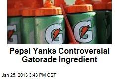 Pepsi Yanks Controversial Gatorade Ingredient