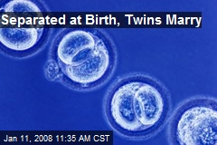 Separated at Birth, Twins Marry