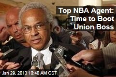 Top NBA Agent: Time to Boot Union Boss