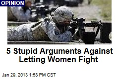 5 Stupid Arguments Against Letting Women Fight