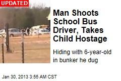 Man Shoots Ala. School Bus Driver, Takes Child Hostage