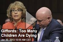Giffords: Too Many Children Are Dying