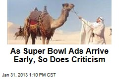 As Super Bowl Ads Arrive Early, So Does Criticism