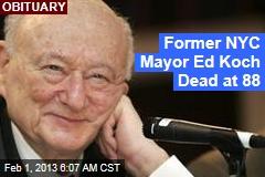 Former NYC Mayor Ed Koch Dead at 88
