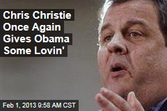 Chris Christie Once Again Gives Obama Some Lovin'