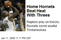 Home Hornets Beat Heat With Threes