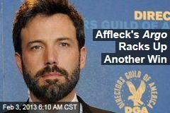 Affleck's Argo Racks Up Another Win