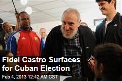 Fidel Castro Surfaces for Cuban Election