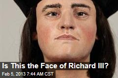 Is This the Face of Richard III?