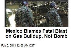 Mexico: Gas Buildup Caused Deadly Blast