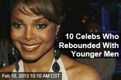 10 Celebs Who Rebounded With Younger Men