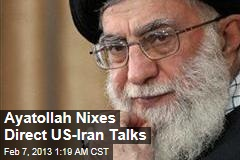 Iran's Supreme Leader Nixes Direct US Talks